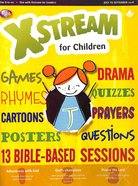 Light: Xstream 2018 #03: Jul-Sep Student's Guide (7-11 Yrs)