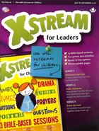 Light: Xstream 2018 #03: Jul-Sep Leader's Guide (7-11 Yrs) Paperback