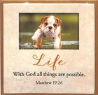 Touching Thoughts Magnet: Life... With God All Things Are Possible (Matthew 19:26) Novelty