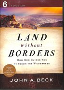 Land Without Borders: How God Guides You Through the Wilderness DVD