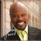 Amazing Grace: The Best of Wintley Phipps CD