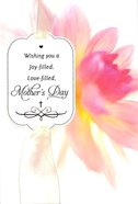Joy-Filled Mother's Day (Pink Flower) Cards