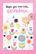 Hope You Can Tell Grandma (Glitter Flowers) Cards