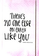 Mini Banded Journal: There's No One Else on Earth Like You (Pale Rose/White) (Sadie Robertson Gift Products Series)