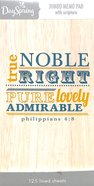 Jumbo Note Pad: Wood Grain Truth (Phil 4:8 Niv) Paperback