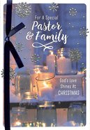 Christmas - Pastor & Family, For a Special Pastor & Family