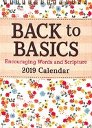 2019 Desktop Calendar: Back to Basics, Encouraging Words & Scripture