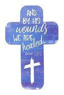 Bookmark Cross-Shaped: And By His Wounds We Are Healed.. Isaiah 53:5 Blue/White Cross Stationery