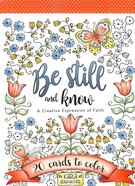 Adult Coloring Cards: Be Still and Know - 20 Cards to Color Box
