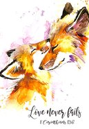 Notepad: Love Never Fails, (1 Cor 13:8) (Mummy & Baby Fox) Stationery