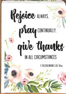 Boxed Cards: Rejoice Always, Pray Continually, Give Thanks in All Circumstances (1 Thessalonians 5:16-18)