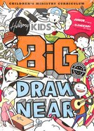 Draw Near (Pack) (Hillsong Kids Big Curriculum Series)
