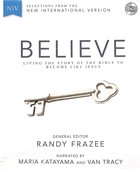 NIV Believe Audio Bible (Dramatized 18 Hrs) CD
