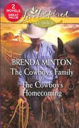 Cowboy's Family, the & the Cowboy's Homecoming (2 Books in 1) (Love Inspired Series) Mass Market