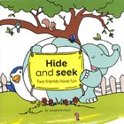 Hide and Seek: Two Friends Have Fun Paperback