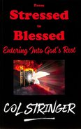 From Stressed to Blessed: Entering God's Rest Paperback