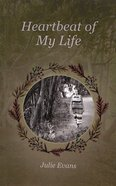 Heartbeat of My Life Paperback