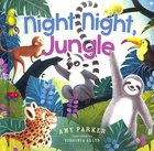 Night Night, Jungle (Night, Night Series) Board Book