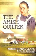 The Amish Quilter (The Women Of Lancaster County Series)