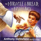 Miracle of the Bread, the Fish, and the Boy, the Hardback