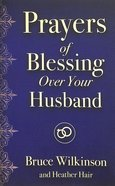 Prayers of Blessing Over Your Husband Paperback