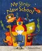 My Stinky New School Paperback