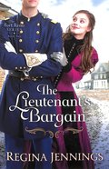 The Lieutenant's Bargain (#02 in Fort Reno Series) Paperback