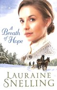 A Breath of Hope (#02 in Under Northern Skies Series) Paperback