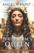 Jerusalem's Queen - a Novel of Salome Alexandra (#03 in The Silent Years Series) Paperback