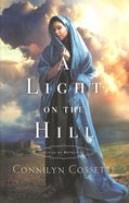 A Light on the Hill (#01 in Cities Of Refuge Series)