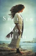 Shelter of the Most High (#02 in Cities Of Refuge Series) Paperback