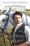A Most Noble Heir Paperback