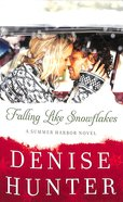 Falling Like Snowflakes (#01 in Summer Harbor Series) Mass Market