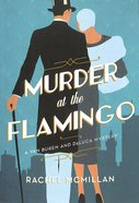 Murder At the Flamingo (#01 in A Van Buren And Deluca Mystery Series) Paperback