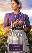 An Amish Hope Mass Market