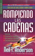 Rompiendo Las Cadenas (Breaking The Chains) Paperback