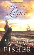 Phoebe's Light (#01 in Nantucket Legacy Series) Paperback