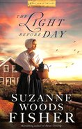 The Light Before Day (#03 in Nantucket Legacy Series) Paperback