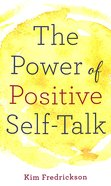 The Power of Positive Self-Talk Mass Market