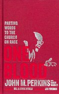 One Blood: Parting Words to the Church on Race and Love Hardback