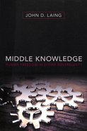 Middle Knowledge: Human Freedom in Divine Sovereignty Paperback