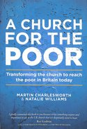 A Church For the Poor: Transforming the Church to Reach the Poor in Britain Today Paperback