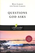 Questions God Asks (Lifeguide Bible Study Series) Paperback