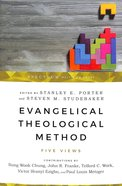 Evangelical Theological Method: Five Views Paperback