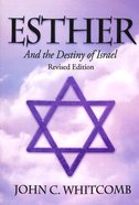 Esther: And the Destiny of Israel Paperback