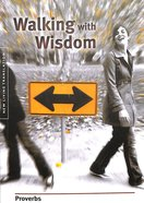 NLT Proverbs Walking With Wisdom Paperback
