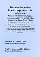 The Need For Wholehearted Repentance For Salvation Paperback