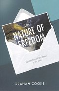 The Nature of Freedom (2nd Edition) (#01 in Letters From God Series) Paperback