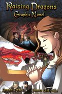 Raising Dragons (Graphic Novel) (#01 in Dragons In Our Midst Series) Paperback