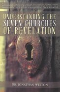 Understanding the 7 Churches of Revelation Paperback